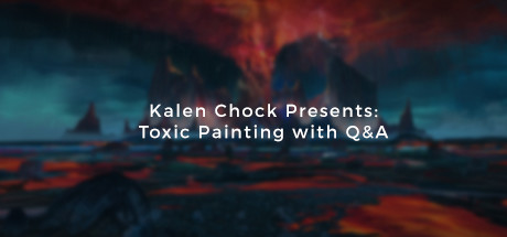 Kalen Chock Presents: Toxic Painting with Q&A