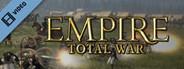 Empire: Total War Launch Trailer (English)