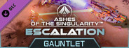 Ashes of the Singularity: Escalation - Gauntlet DLC