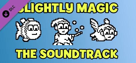 Slightly Magic - Music Soundtrack