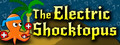 The Electric Shocktopus-game