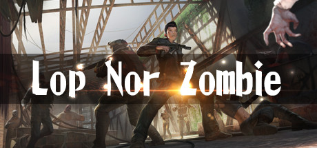 Teaser image for Lop Nor Zombie VR (HTC Vive)