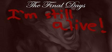 The Final Days: I'm Still Alive on Steam
