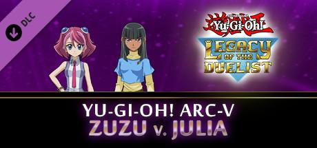 Yu-Gi-Oh! ARC-V Zuzu v. Julia