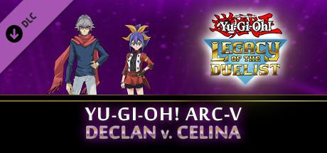 Yu Gi Oh Arc V Declan Vs Celina On Steam