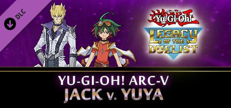 Yu-Gi-Oh! ARC-V: Jack Atlas vs Yuya on Steam