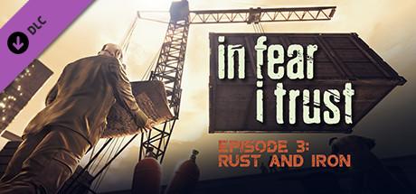 Teaser image for In Fear I Trust - Episode 3