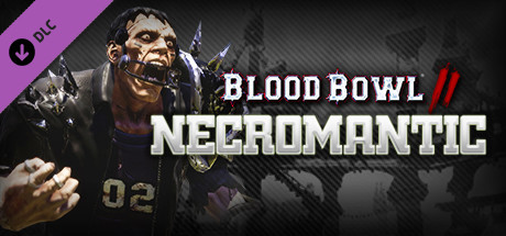 Blood Bowl 2 - Necromantic