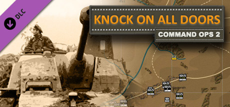 Command Ops 2: Knock On All Doors Vol. 6