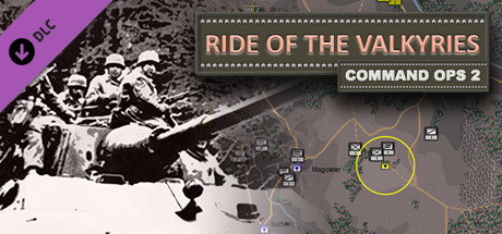 Command Ops 2: Ride of the Valkyries Vol. 3