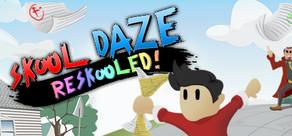 Skool Daze Reskooled