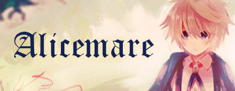 Alicemare - 爱丽丝的梦魇