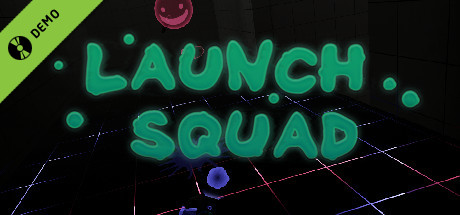 Launch Squad Demo