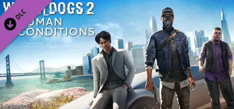 Watch_Dogs® 2 - Human Conditions