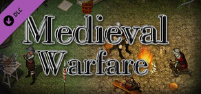 RPG Maker MV - Medieval: Warfare