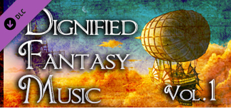 Dignified Fantasy Music Vol.1