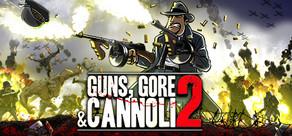 Guns, Gore and Cannoli 2 cover art