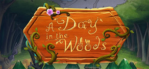 A Day in the Woods