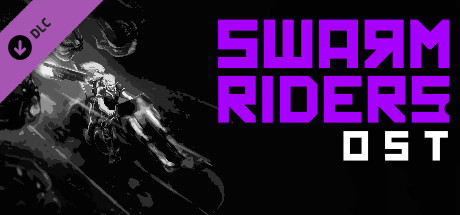 SWARMRIDERS: Original Soundtrack