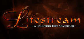Lifestream - A Haunting Text Adventure cover art