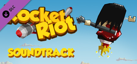 Rocket Riot - Soundtrack by SonicPicnic