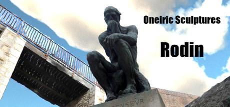 Oneiric Sculptures - Rodin