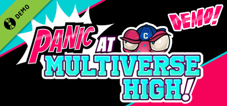 PANIC at Multiverse High! Demo