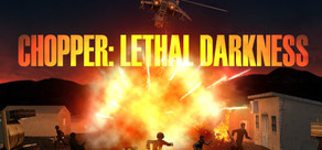Chopper: Lethal darkness cover art