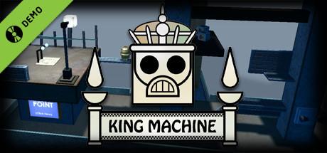 King Machine Demo