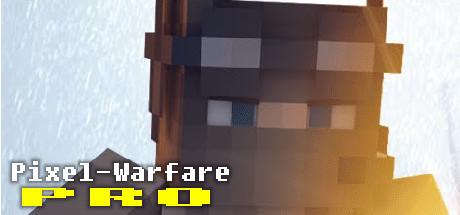 Pixel-Warfare: Pro
