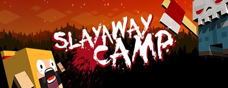 Slayaway Camp - 残杀夏令营