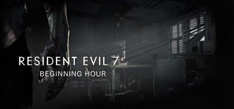 Resident Evil 7 / Biohazard 7 Teaser: Beginning Hour on Steam