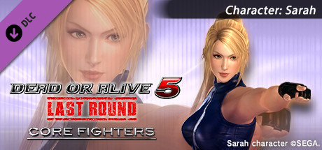 DEAD OR ALIVE 5 Last Round: Core Fighters Character: Sarah