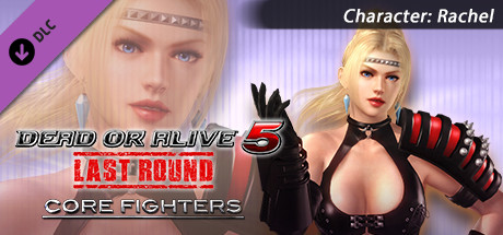 DEAD OR ALIVE 5 Last Round: Core Fighters Character: Rachel