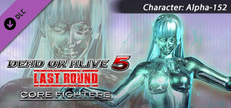 DEAD OR ALIVE 5 Last Round: Core Fighters Character: Alpha-152