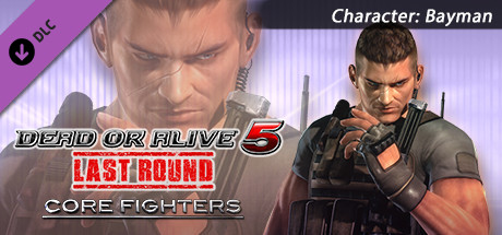 DEAD OR ALIVE 5 Last Round: Core Fighters Character: Bayman