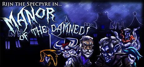 Manor of the Damned!
