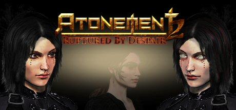 Atonement 2: Ruptured by Despair
