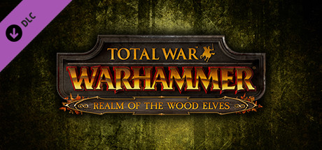 Total War: WARHAMMER - Realm of The Wood Elves on Steam