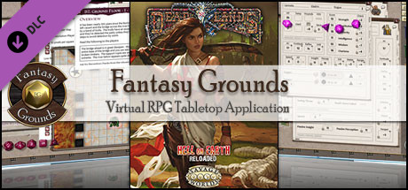 Fantasy Grounds - Deadlands Reloaded: Hell on Earth Reloaded