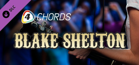 FourChords Guitar Karaoke - Blake Shelton Song Pack