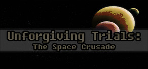 Unforgiving Trials: The Space Crusade cover art