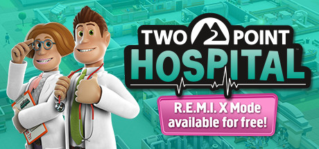 Two Point Hospital REMIX-CODEX