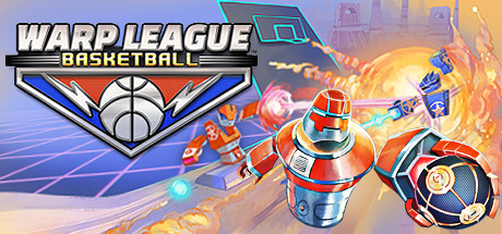 Warp League Basketball on Steam