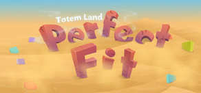 Perfect Fit - Totemland