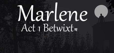 Teaser image for Marlene Betwixt