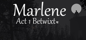 Marlene Act 1 Betwixt cover art