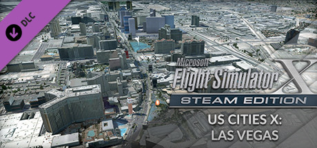 FSX Steam Edition: US Cities X: Las Vegas Add-On