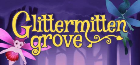 Glittermitten Grove Steam Game