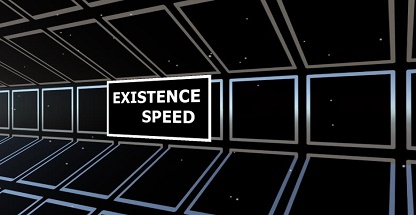 Existence speed